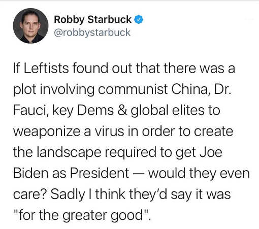 tweet robby starbuck if leftists dr fauci china biden president would they care