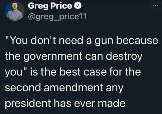 tweet you dont need gun government destroy you best case 2nd amendment