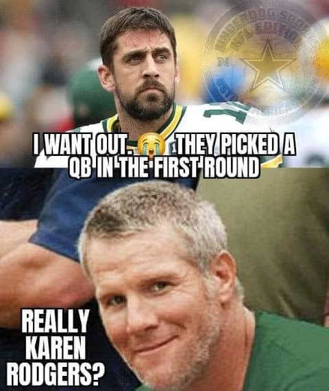 aaron karen rodgers picked qb in first round want out favre