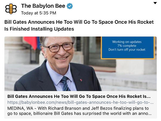 babylon bee bill gates also going to space after updates done installing