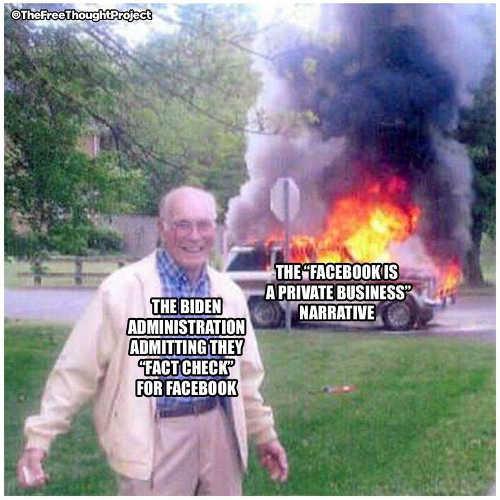 biden admin fact checking facebook private business narrative up in smoke