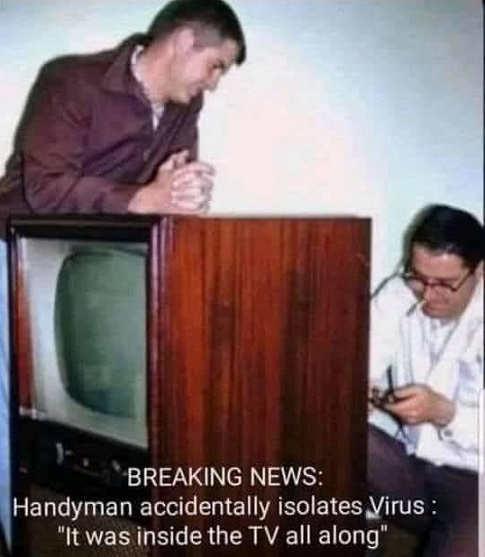 breaking news handyman isolates covid virus inside tv all along