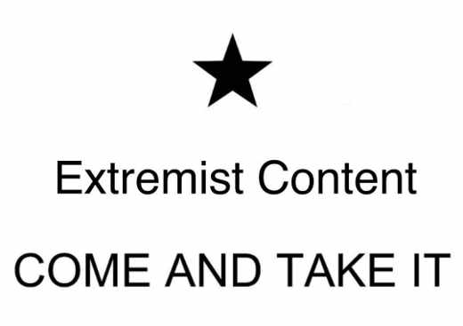facebook extremist content come and take it