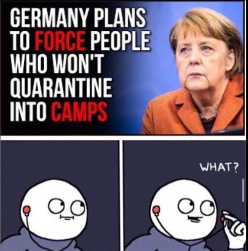 merkel germans force quarantine refusal camps