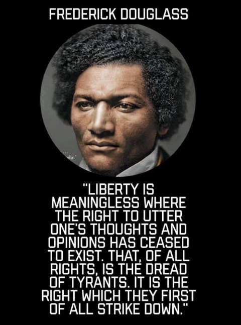 quote frederick douglas freedom meaningless without speech tyrants