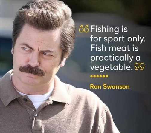 quote ron swanson fish sport vegetable meat