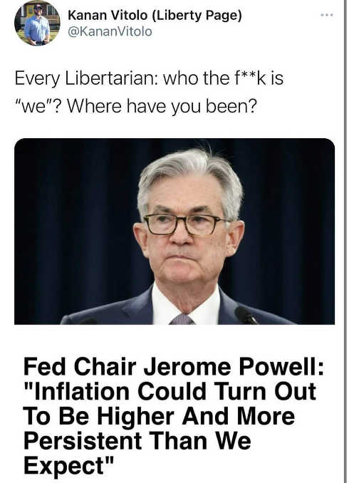 tweet kanan vitolo fed powell every libertarian who is we inflation