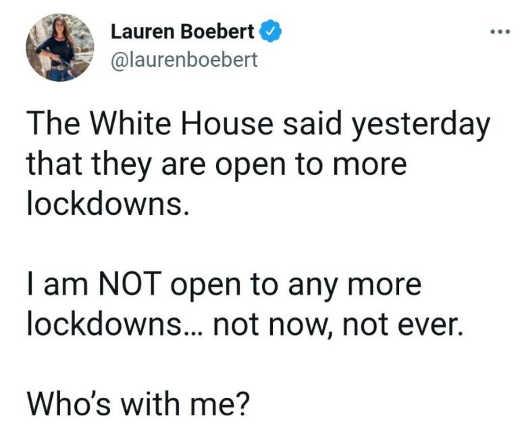 tweet lauren boebert white house open to more lockdowns