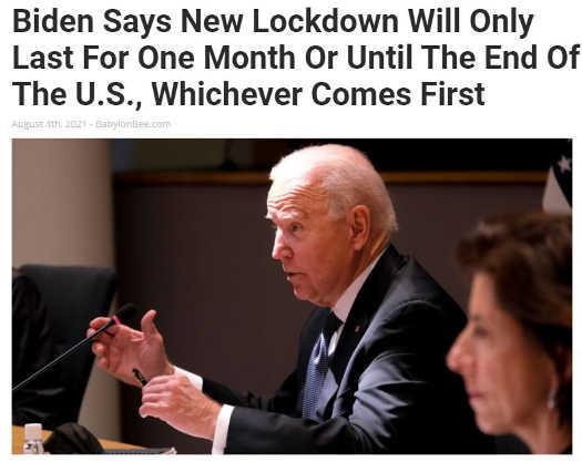 babylon bee joe biden next lockdown 1 month or end of us