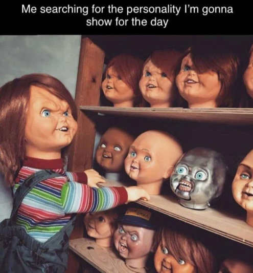chucky me searching for personality for day