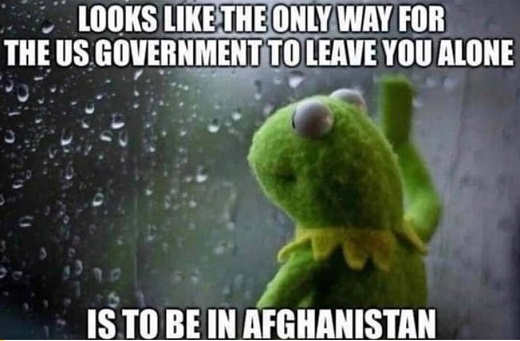 kermit only way for us government leave you alone be in afghanistan