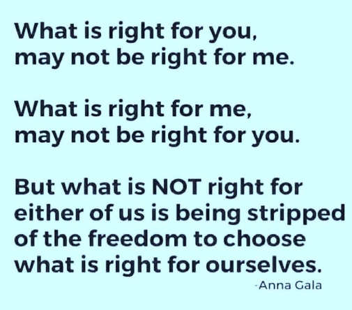 message gala right for you may not be right for me freedom to choose