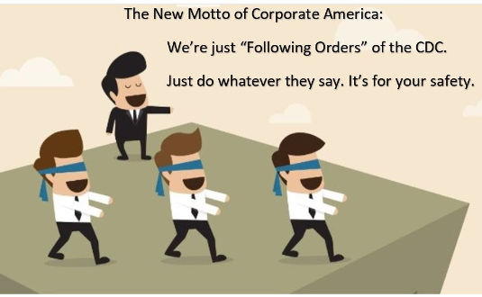 new motto of corporate america following orders of cdc off cliff