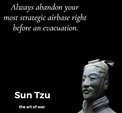 quote always abandon most strategic airbase before evacuation sun tzu art of war