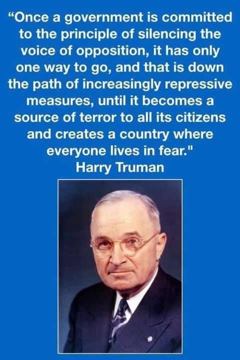 quote harry truman government silencing voice opposition repressive measures source of terror