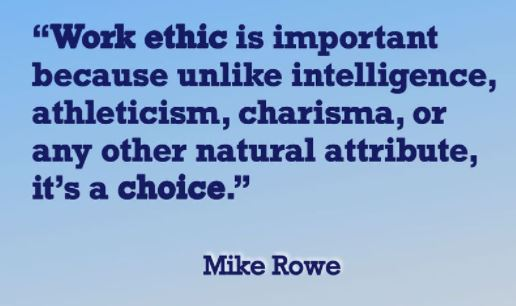 quote mike rowe work ethic is a choice