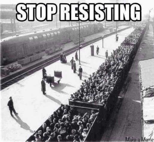 stop resisting nazis jews boxcars