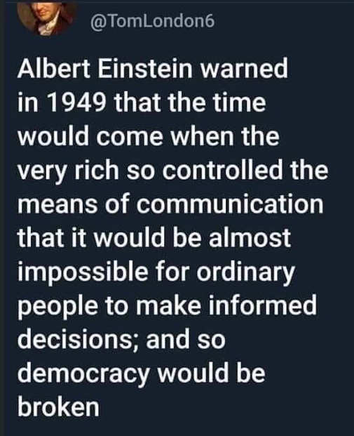 tweet einstein warned rich control communication impossible make informed decisions