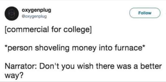 tweet oxygenplug commercial college shoveling money furnace