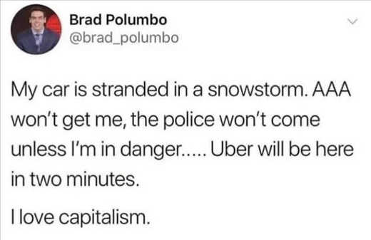 tweet polumbo car stranded in snowstorm aaa police wont come uber here 2 minutes capitalism