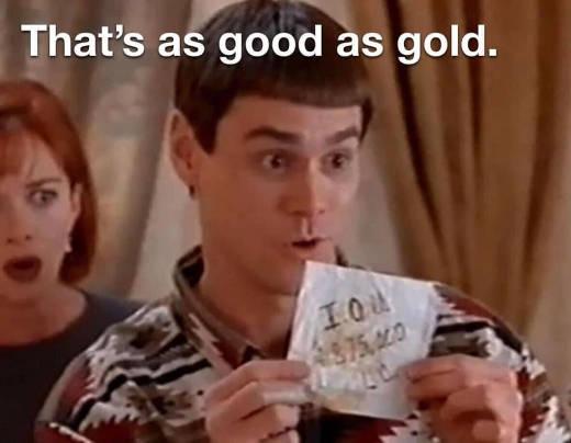 dumb dumber iou debt as good as gold