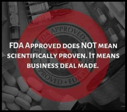 fda approved means business deal made not scientifically proven