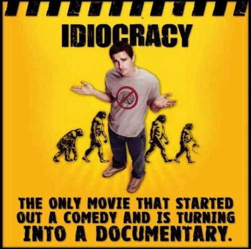 idiocracy movie started as comedy turning into documentary