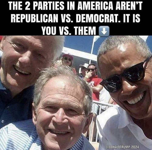 message 2 parties in america not democrat vs republican you vs them bush obama clinton
