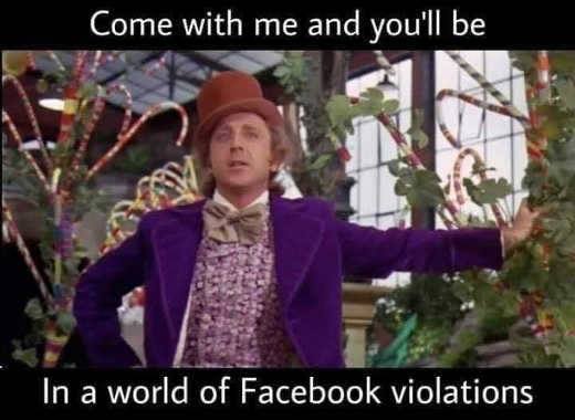 message wonka come with me world of facebook violations