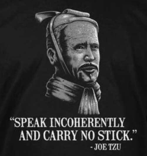 quote joe biden speak incoherently carry no stick szu