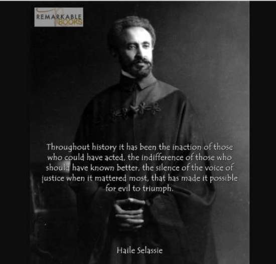 quote selassie history inaction indifference voice of justice evil triumph