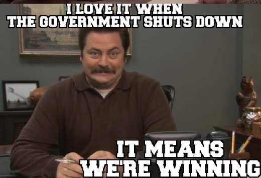 ron swanson love when government shuts down means were winning