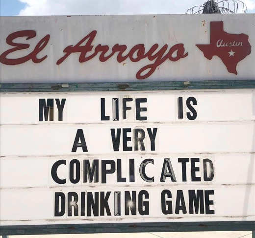 sign my life very complicated drinking game