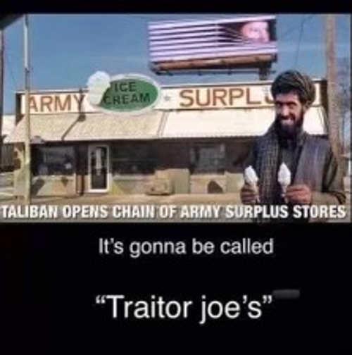 taliban chain of army surplus traitor joes