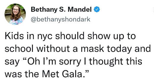 tweet mandel kids school no mask thought met gala