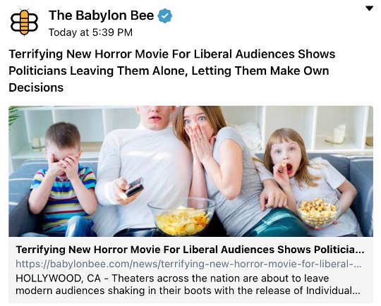 babylon bee liberal terrified movie government leave alone make own decisions