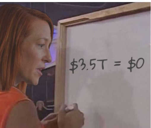 jen psaki white board 3.5 trillion equals 0 dollars