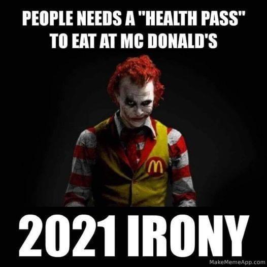 joker people need health pass eat mcdonalds 2021 irony