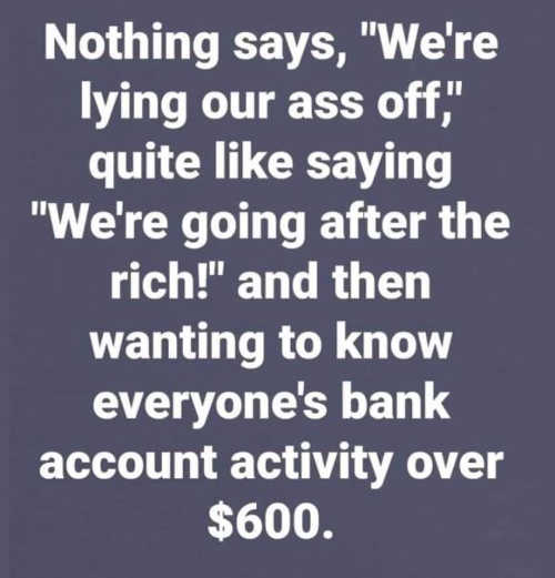 nothing says lying ass off going after rich banking activity 600