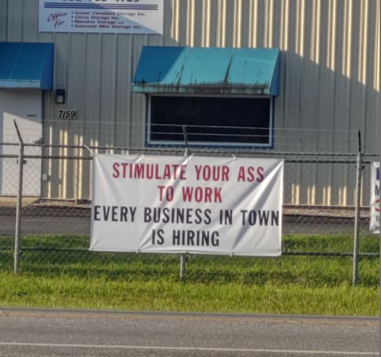 sign stimulate your ass to work every business hiring