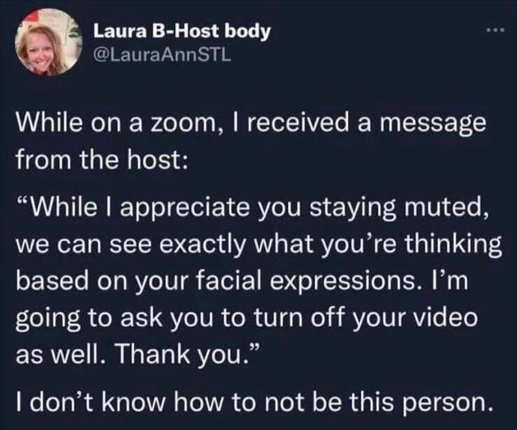 tweet laura zoom message muted see face turn off video