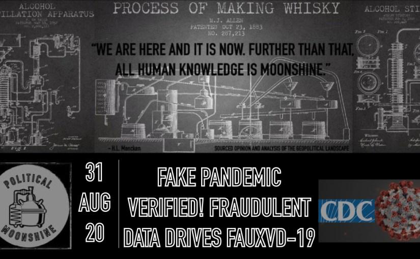 Fake Pandemic Verified! Fraudulent Data Drives FAUXVID-19