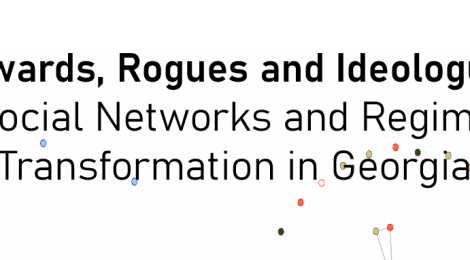 "Comparative Politics Workshop: Julie A. George, ""Cowards, Rogues and Ideologues: Social Networks and Regime Transformation in Georgia,"" Tuesday, October 15th, 6:30pm"