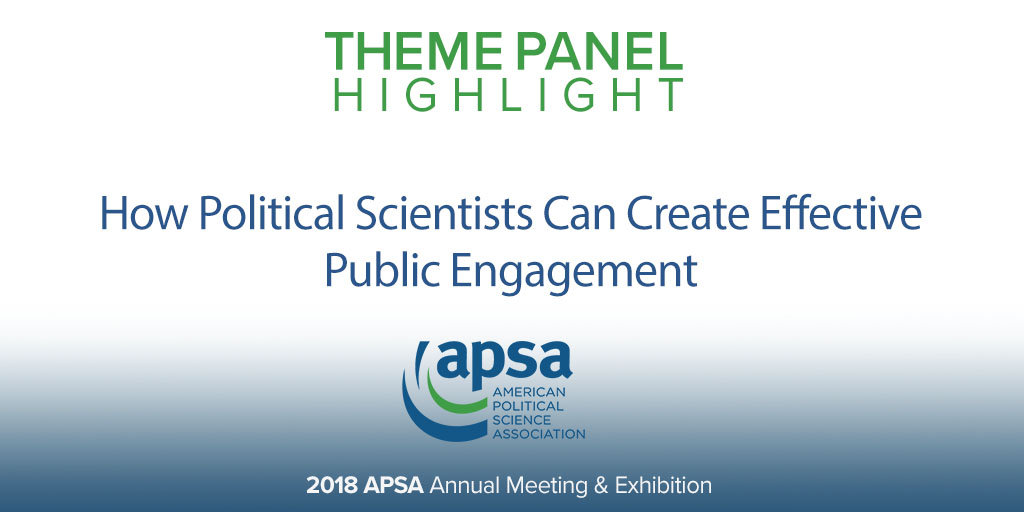 How Political Scientists Can Create Effective Public Engagement