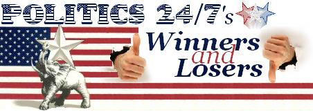 Politics 24/7 Winners and Losers