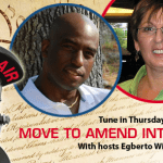 Move to Amend Reports w/Laura Bonham & Egberto Willies – Guest: Jeff Clements