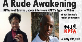 KPFA Host Sabrina Jacobs interviews KPFT's Egberto Willies on Trump's racist comments