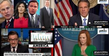 Cuomo's gone, Republican Politicians' death wish, systemic racism, Psaki vs. Doocy