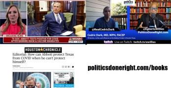 Irresponsible Gov. Greg Abbott slammed locally & nationally. Dr. Cedric Dark deconstructs Pandemic