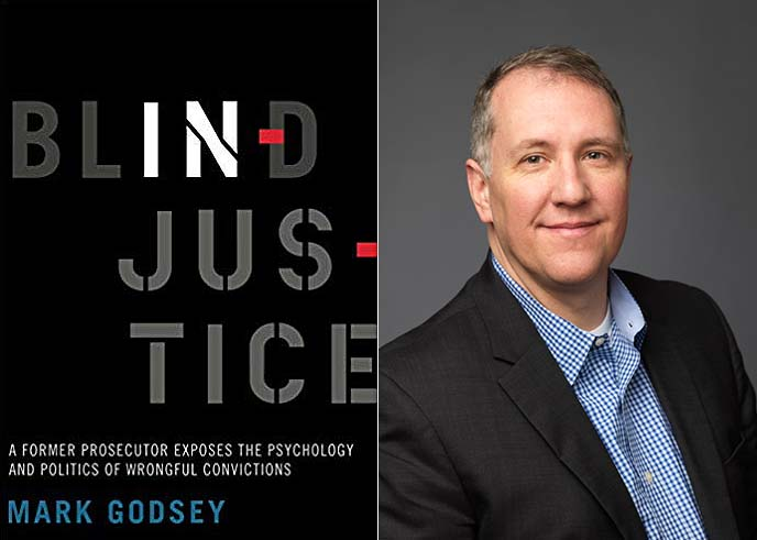 Mark Godsey on The Innocence Project and Blind Injustice
